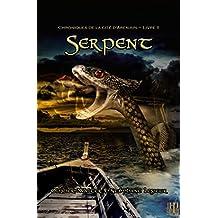 Serpent (Chroniques de la cité d'Arenjun - Livre II)