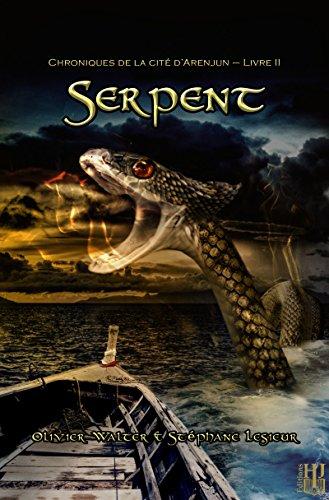 serpent-chroniques-de-la-cite-darenjun-livre-ii