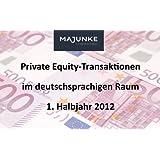 Private Equity-Transaktionen im deutschsprachigen Raum im 1. Halbjahr 2012