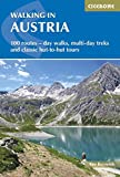Walking in Austria: 101 Routes - Day Walks, Multi-Day Treks and Classic Hut-to-Hut Tours (International Walking) (Cicerone Guides)