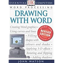 Drawing with Word (Essential Computers) by John Watson (2002-06-06)