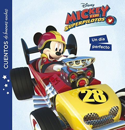 Mickey y los superpilotos. Cuentos de buenas noches. Un día perfecto