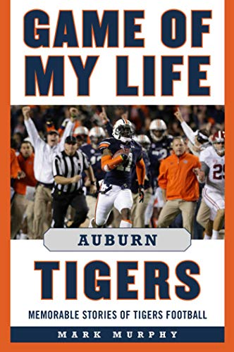 Game of My Life Auburn Tigers: Memorable Stories of Tigers Football - Auburn-t-shirts