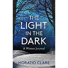 The Light in the Dark: A Winter Journal (English Edition)