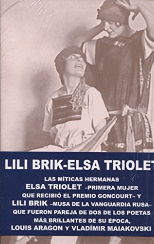 Lili Brik. Elsa Triolet (Biografía)