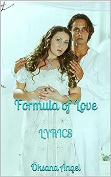 Formula of Love: LYRICS (English Edition) de [Angel, Oksana, Meyer, Anthony]