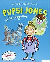 Pupsi Jones im Kindergarten: Mit zusätzlichen Liedern zum Herunterladen!