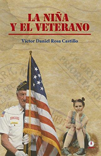 La nina y el veterano por Victor Daniel Rosa Castillo