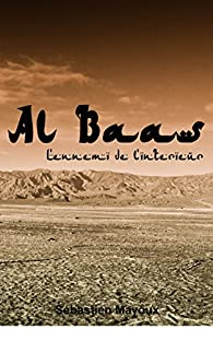 Al Baas : L'ennemi de l'intérieur  par Sébastien Mayoux