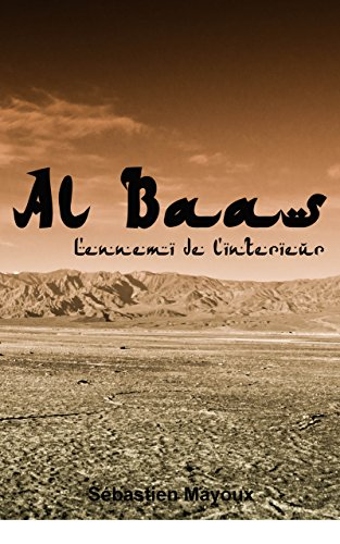 Al Baas: L'ennemi de l'intérieur [Roman espionnage/Thriller]