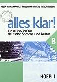 Alles Klar! Ein Kursbuch für Deutsche Sprache und Kultur. Per le Scuole superiori: 2