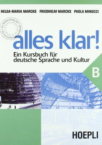 Alles Klar! Ein Kursbuch fr Deutsche Sprache und Kultur. Per le Scuole superiori: 2