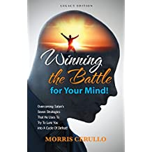 Winning The Battle For Your Mind (English Edition)