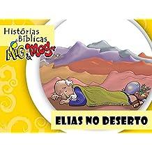 Elias no Deserto (Histórias Bíblicas Mig&Meg Livro 30) (Portuguese Edition)