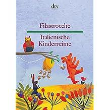 Filastrocche Italienische Kinderreime (dtv zweisprachig)