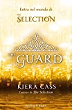 The Guard (versione italiana) (The Selection (versione italiana))