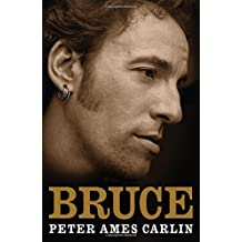 Bruce by Peter Ames Carlin (2012-10-30)