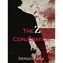 The Z Conjuration (English Edition)