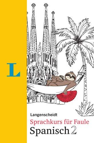 Langenscheidt Sprachkurs für Faule Spanisch 2 - Buch und MP3-Download