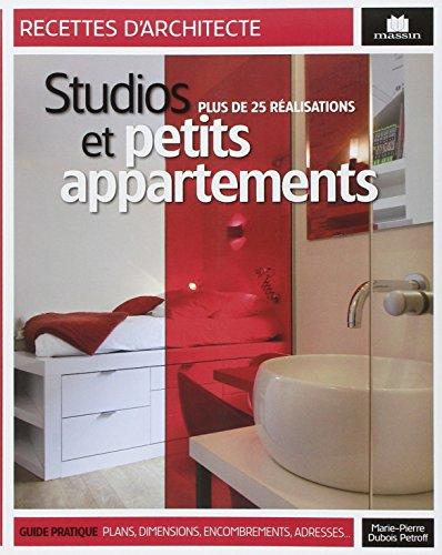 Studios et petits appartement : Plus de 25 réalisations par Marie-Pierre Dubois Petroff