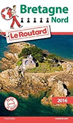 Bretagne Nord by Le Routard (2016-01-04)