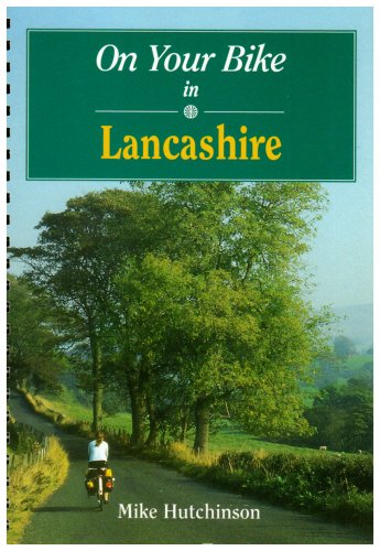 On Your Bike in Lancashire (On your bike series) por Mike Hutchinson
