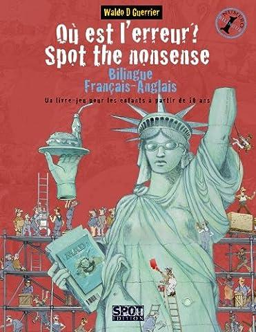 Où est l'erreur? Spot the Nonsense: Un livre-jeu bilingue anglais-français