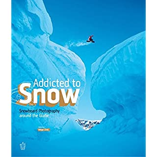 Addicted to Snow. Snowboard Photography around the Globe.