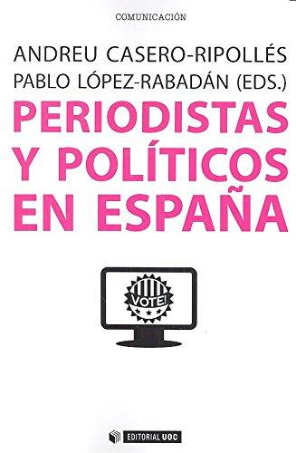 Periodistas y políticos en España (Manuales)