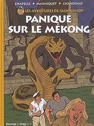 Les aventures de Jack Bishop, Tome 2 : Panique sur le Mékong