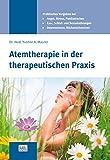 Atemtherapie in der therapeutischen Praxis (Amazon.de)
