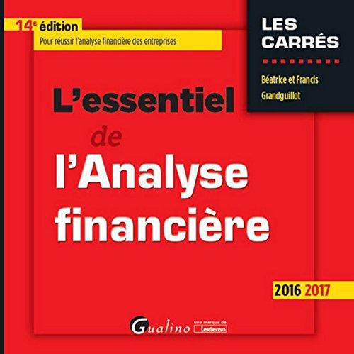L'Essentiel de l'Analyse financière 2016-2017 par Beatrice et francis Grandguillot