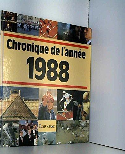 Chronique de l'année 1988 par Jacques Legrand