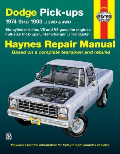 Dodge Fullsize Pick-ups: 1974 thru 1993, 2WD & 4WD, Six-cylinder inline V6 and V8 gasoline engines, Full-size pick-ups, Ramcharger, Trailduster (Haynes Repair Manual) by David Hayden, John Haynes (1996) Paperback