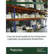 Curs de manipuladors i aplicadors de productes fitosanitaris (nivell qualificat)