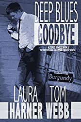 Deep Blues Goodbye (Book 2) (Altered States 1) (English Edition)