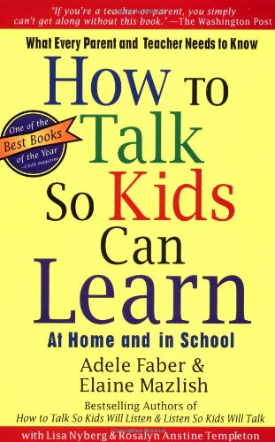 How to Talk So Kids Can Learn por Adele Faber