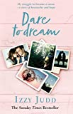 Best Music Of The Judds - Dare to Dream: My Struggle to Become a Review