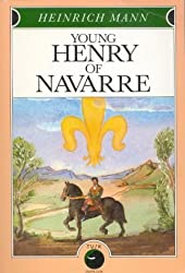 Young Henry of Navarre by Heinrich Mann (2004-01-01)