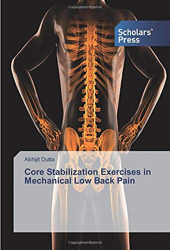 Core Stabilization Exercises in Mechanical Low Back Pain