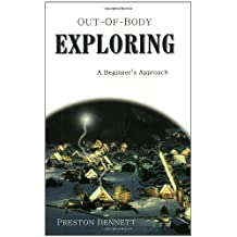 Out-Of-Body Exploring: A Beginner's Approach