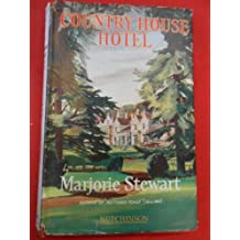 Country House Hotel by Marjorie Stewart