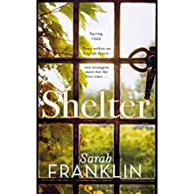 Shelter: A woman in war. What price will a woman pay for her freedom?