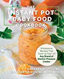 Use your Instant Pot—or other electric pressure cooker or multi-cooker—to make fresh and flavorful, safe and natural, fast and convenient foods for your baby! Parents everywhere are turning to do-it-yourself baby food making. They do so to ensure ...