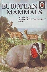 European Mammals (A Ladybird animals of the world book)
