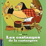Les castanyes de la castanyera (Contes Esbojarrats)