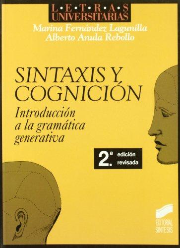 Sintaxis y cognición : introducción al conocimiento, el procesamiento y los déficits sintácticos por Marina Fernández Lagunilla