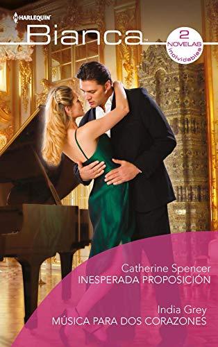 Inesperada proposición y Música para dos corazones de Catherine Spencer