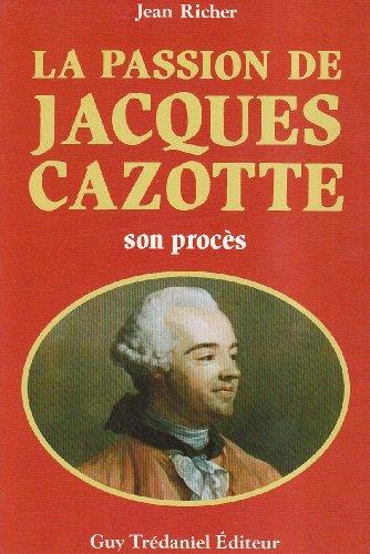 La Passion de Jacques Cazotte
