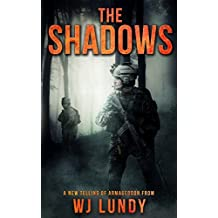 The Shadows: The Invasion Trilogy Book 2: Volume 2 by WJ Lundy (2015-11-22)